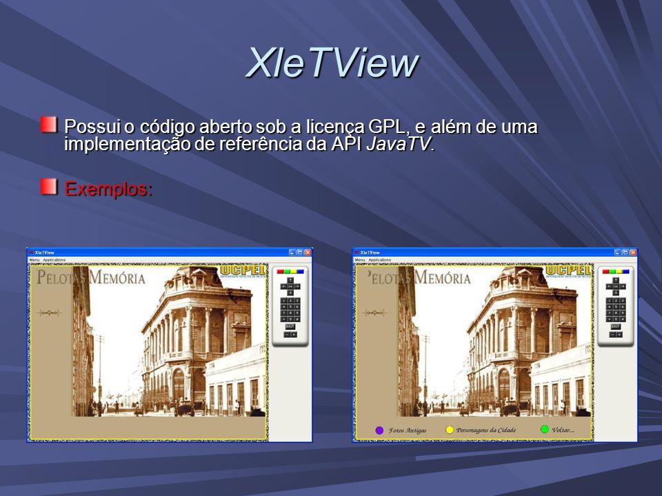 XleTView Possui o código aberto sob a licença GPL, e além de uma implementação de referência da API JavaTV.