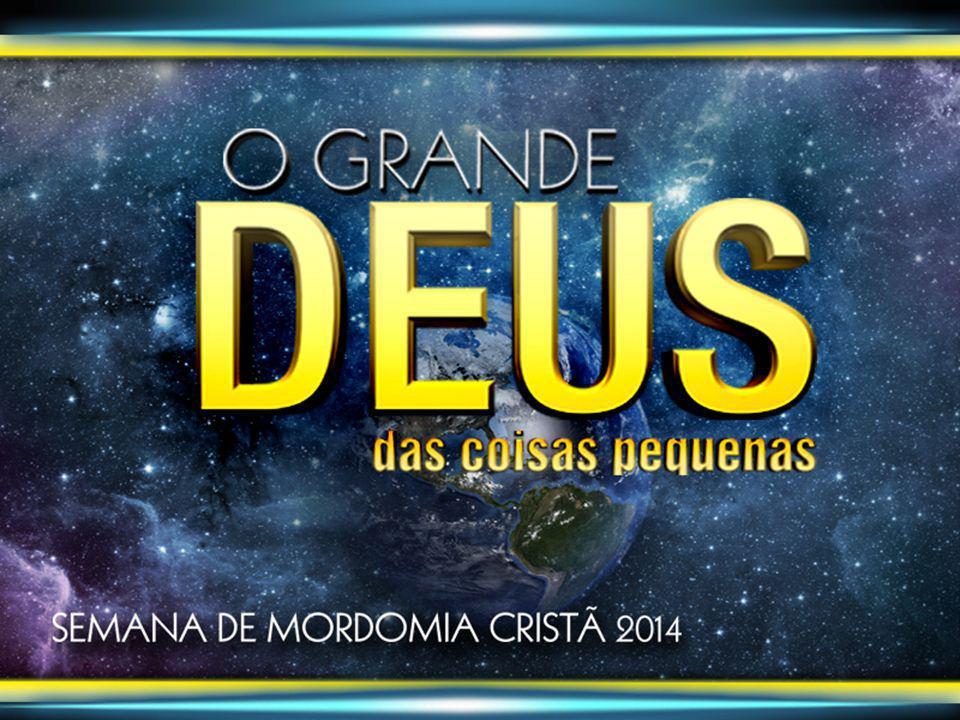 Não há nada que seja demasiadamente insignificante ou simples que Deus não seja capaz de usar para Sua missão na Terra.