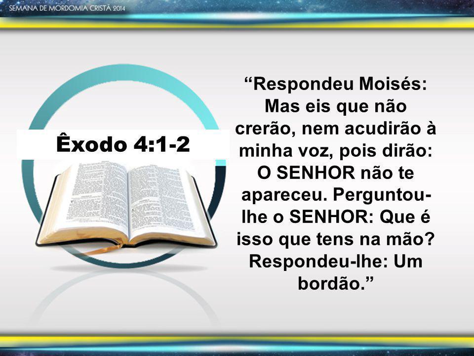 Êxodo 4:11, 12 Quem fez a boca do homem.Ou quem faz o mudo, ou o surdo, ou o que vê, ou o cego.