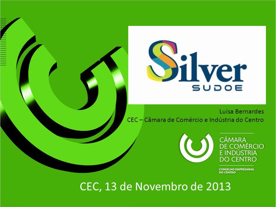CEC, 13 de Novembro de 2013 Luísa Bernardes CEC – Câmara de Comércio e Indústria do Centro