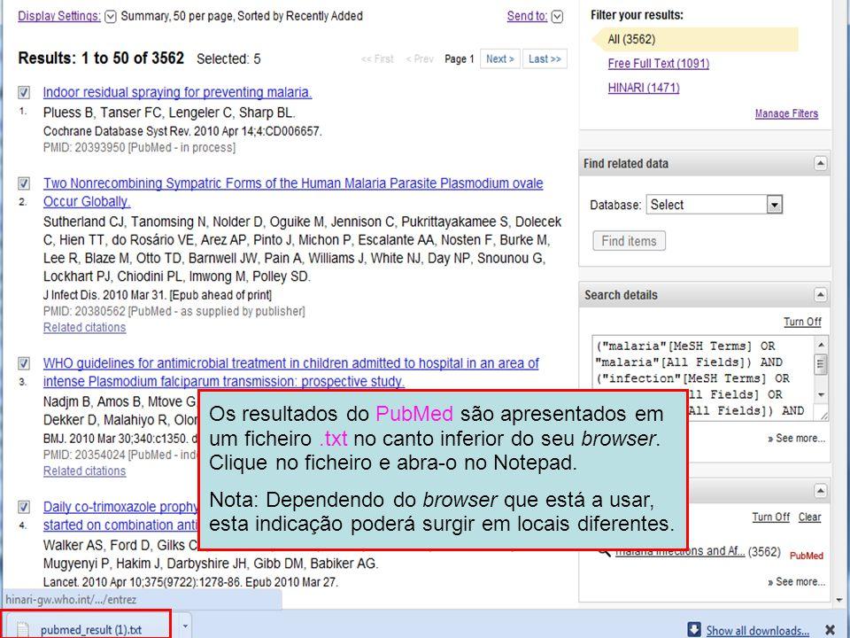 Os resultados do PubMed são apresentados em um ficheiro.txt no canto inferior do seu browser.