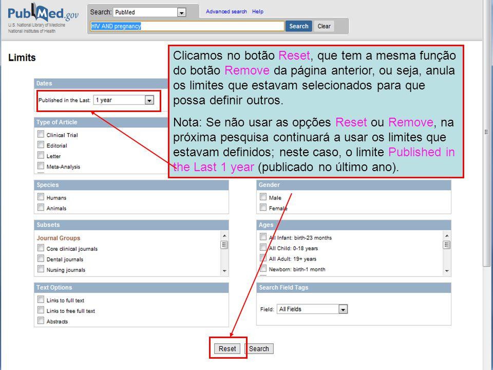 Clicamos no botão Reset, que tem a mesma função do botão Remove da página anterior, ou seja, anula os limites que estavam selecionados para que possa definir outros.