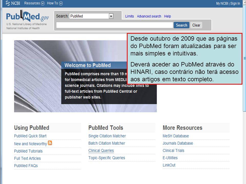 Desde outubro de 2009 que as páginas do PubMed foram atualizadas para ser mais simples e intuitivas.