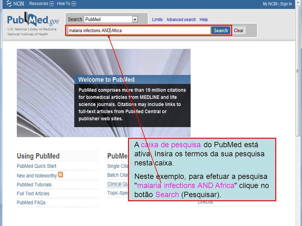 A caixa de pesquisa do PubMed está ativa. Insira os termos da sua pesquisa nesta caixa.