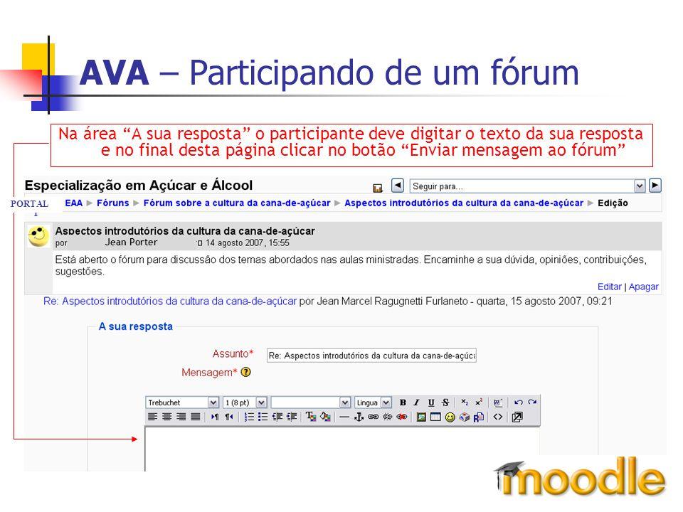 """AVA – Participando de um fórum Na área """"A sua resposta"""" o participante deve digitar o texto da sua resposta e no final desta página clicar no botão """"E"""
