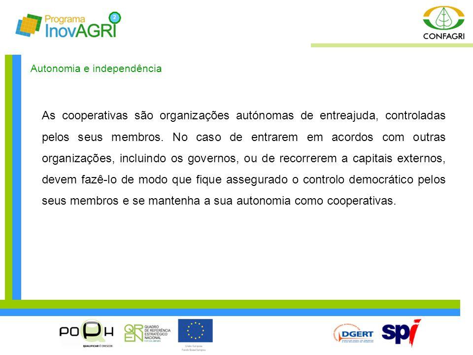 Autonomia e independência As cooperativas são organizações autónomas de entreajuda, controladas pelos seus membros. No caso de entrarem em acordos com