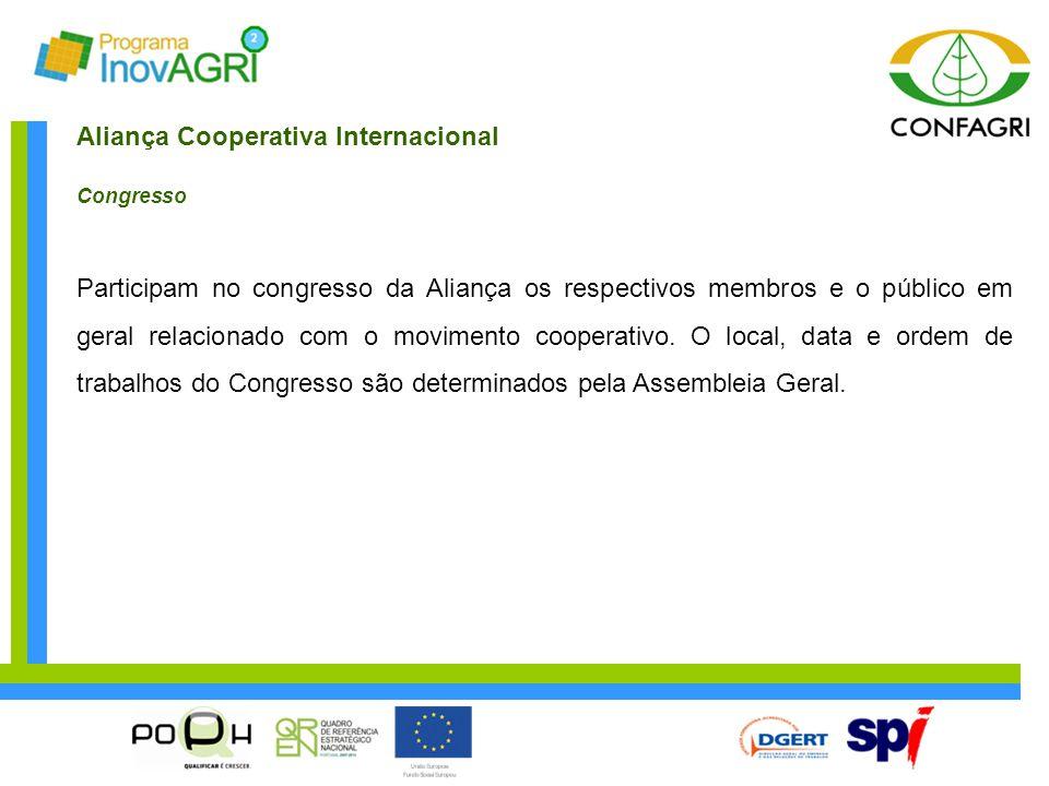 Aliança Cooperativa Internacional Congresso Participam no congresso da Aliança os respectivos membros e o público em geral relacionado com o movimento