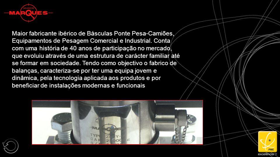 Maior fabricante ibérico de Básculas Ponte Pesa-Camiões, Equipamentos de Pesagem Comercial e Industrial.