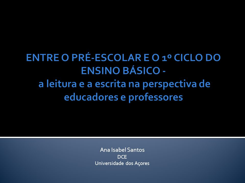 Ana Isabel Santos DCE Universidade dos Açores