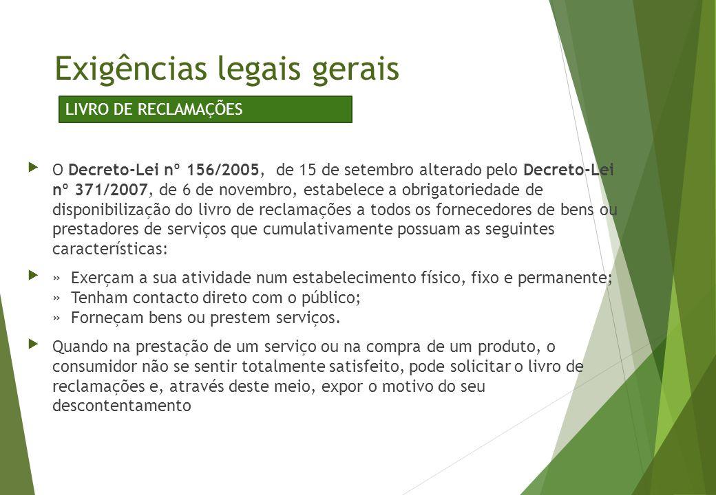 O Decreto-Lei nº 156/2005, de 15 de setembro alterado pelo Decreto-Lei nº 371/2007, de 6 de novembro, estabelece a obrigatoriedade de disponibilizaçã