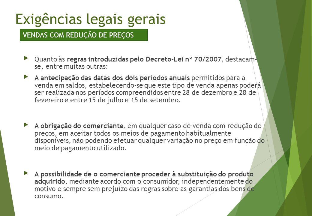 Quanto às regras introduzidas pelo Decreto-Lei nº 70/2007, destacam- se, entre muitas outras: A antecipação das datas dos dois períodos anuais permi