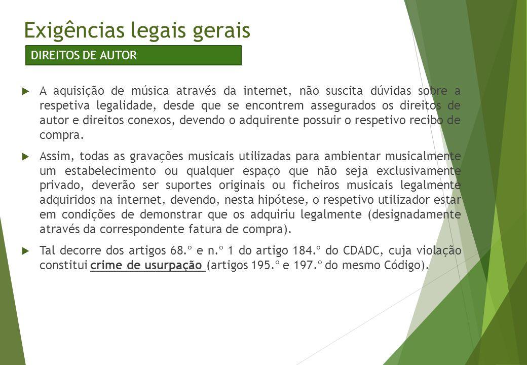  A aquisição de música através da internet, não suscita dúvidas sobre a respetiva legalidade, desde que se encontrem assegurados os direitos de autor