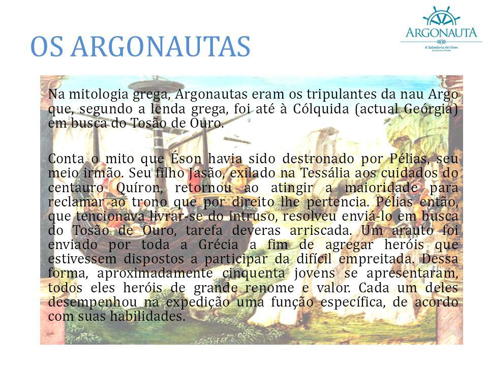 Na mitologia grega, Argonautas eram os tripulantes da nau Argo que, segundo a lenda grega, foi até à Cólquida (actual Geórgia) em busca do Tosão de Ou