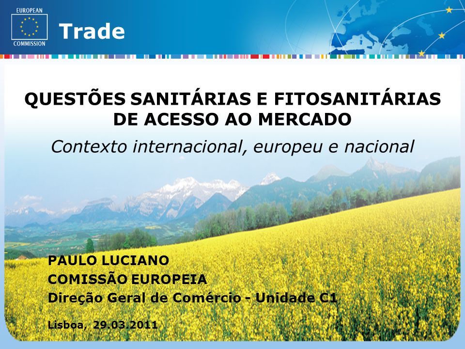 External TradeTrade EC - DG TRADE - SPS TEAM (Lisboa – 29.03.2011) 22 6.