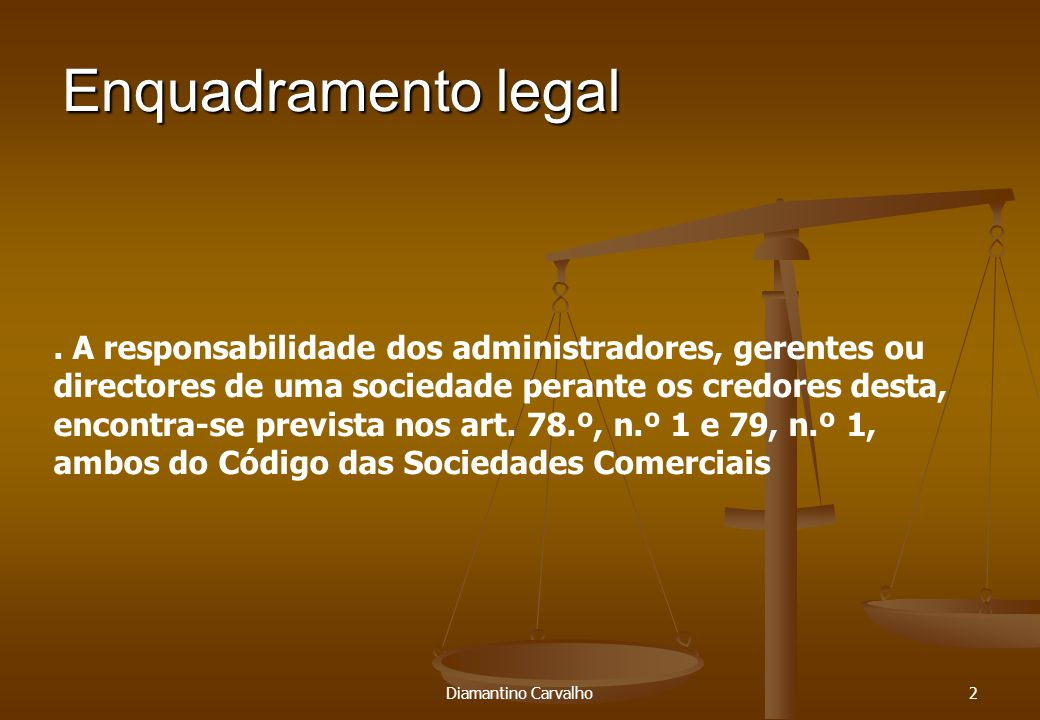 Enquadramento legal 2.