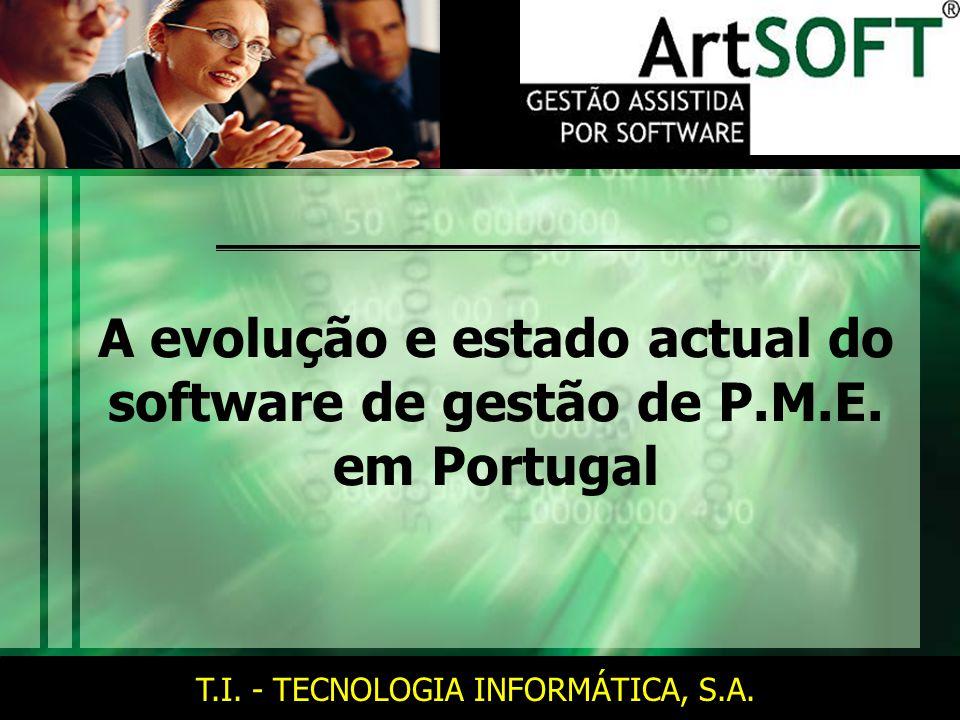 A evolução e estado actual do software de gestão de P.M.E. em Portugal