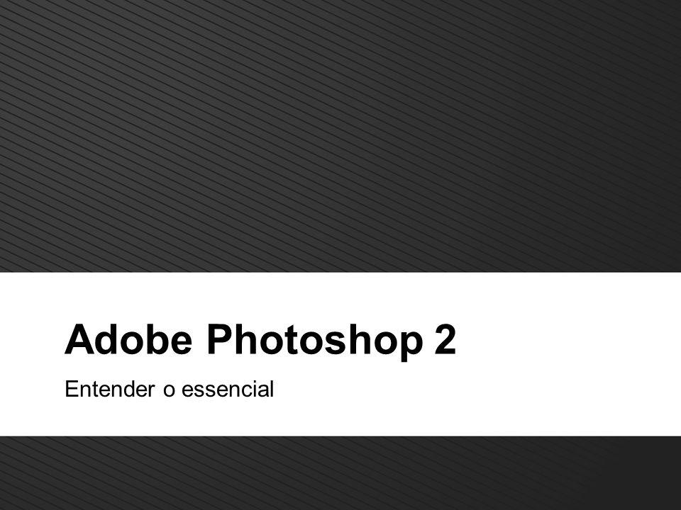 2 TM Adobe photoshop Aspectos Gerais Principais assuntos a abordar: Adjustment Layers Canais Quick Mask Gravar seleções Flitros Objectivo: Começar a utilizar o photoshop de modo a conseguir tirar o máximo de aproveitamento.