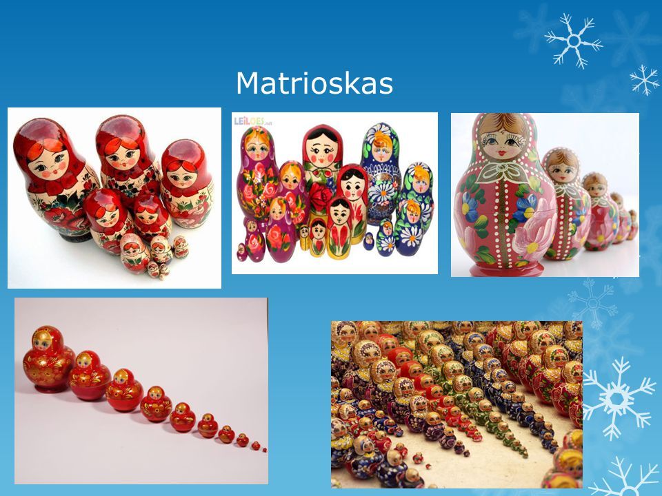 Matrioskas