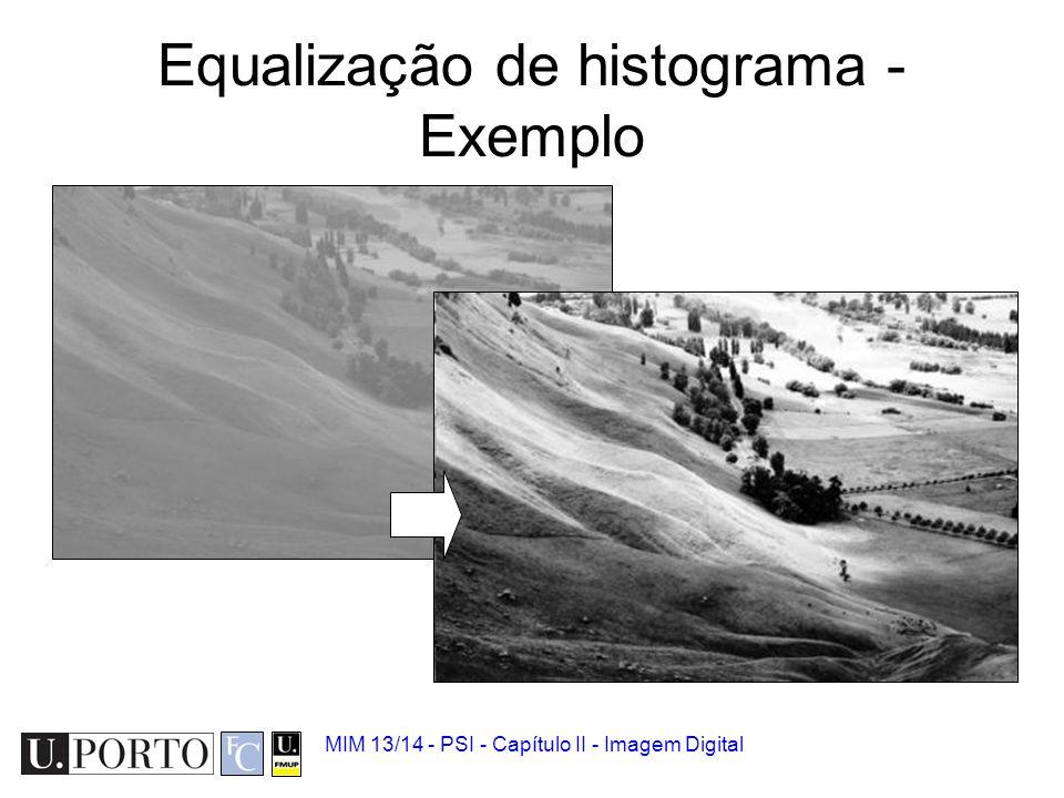 MIM 13/14 - PSI - Capítulo II - Imagem Digital 5.