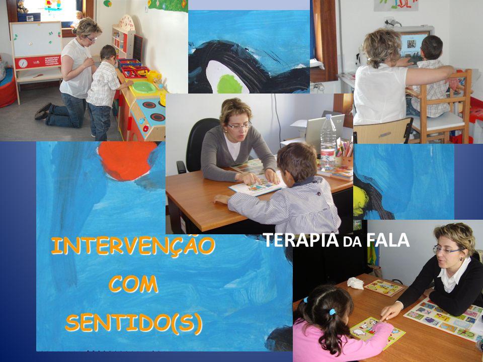 INTERVENÇÃO COM SENTIDO(S) TERAPIA DA FALA