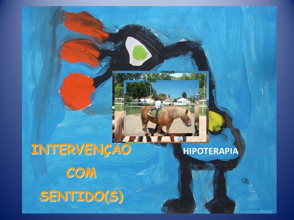 INTERVENÇÃO COM SENTIDO(S) HIPOTERAPIA