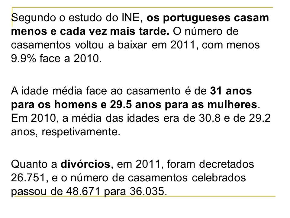 Segundo o estudo do INE, os portugueses casam menos e cada vez mais tarde. O número de casamentos voltou a baixar em 2011, com menos 9.9% face a 2010.