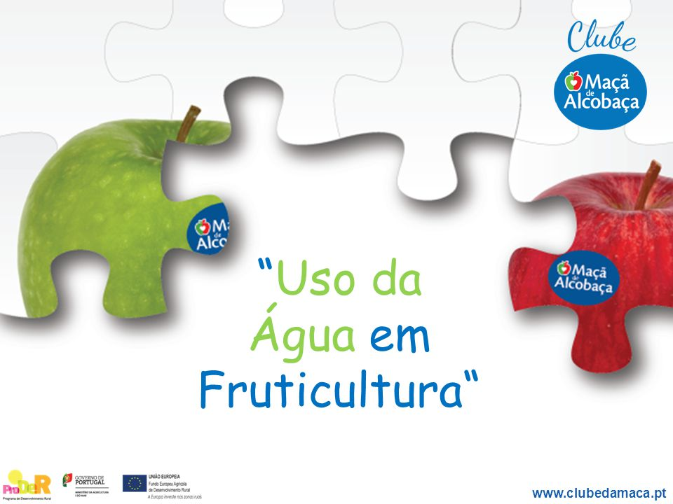 """Uso da Água em Fruticultura"" www.clubedamaca.pt"