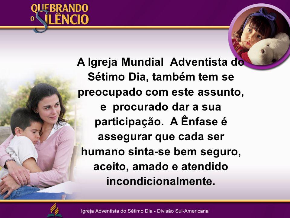 A Igreja Mundial Adventista do Sétimo Dia, também tem se preocupado com este assunto, e procurado dar a sua participação.