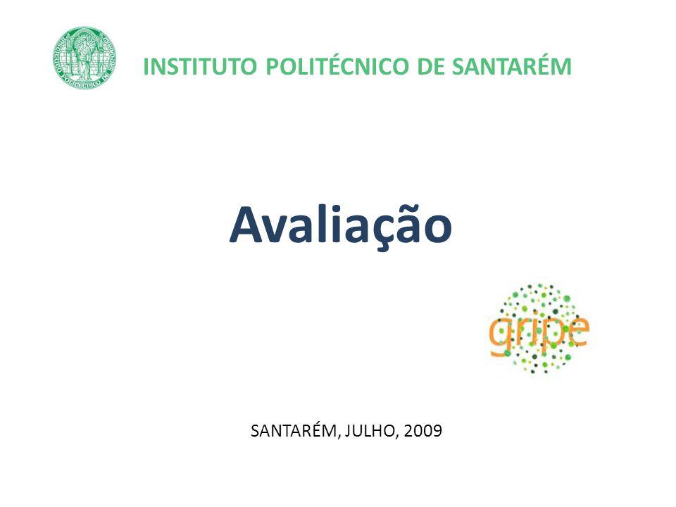 INSTITUTO POLITÉCNICO DE SANTARÉM Avaliação SANTARÉM, JULHO, 2009