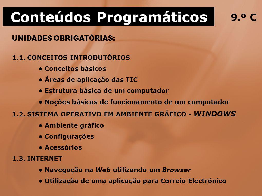 UNIDADES OBRIGATÓRIAS: Conteúdos Programáticos 9.º C 1.1.