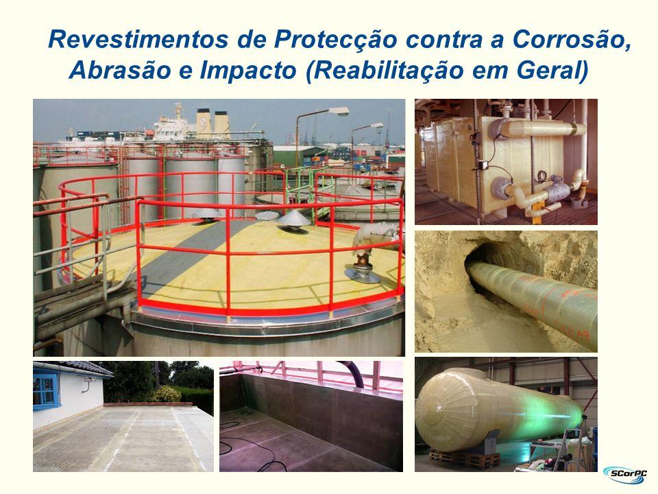 Revestimentos de Protecção contra a Corrosão, Abrasão e Impacto (Reabilitação em Geral)