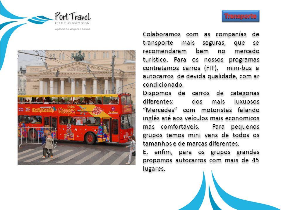 Colaboramos com as companías de transporte mais seguras, que se recomendaram bem no mercado turístico.