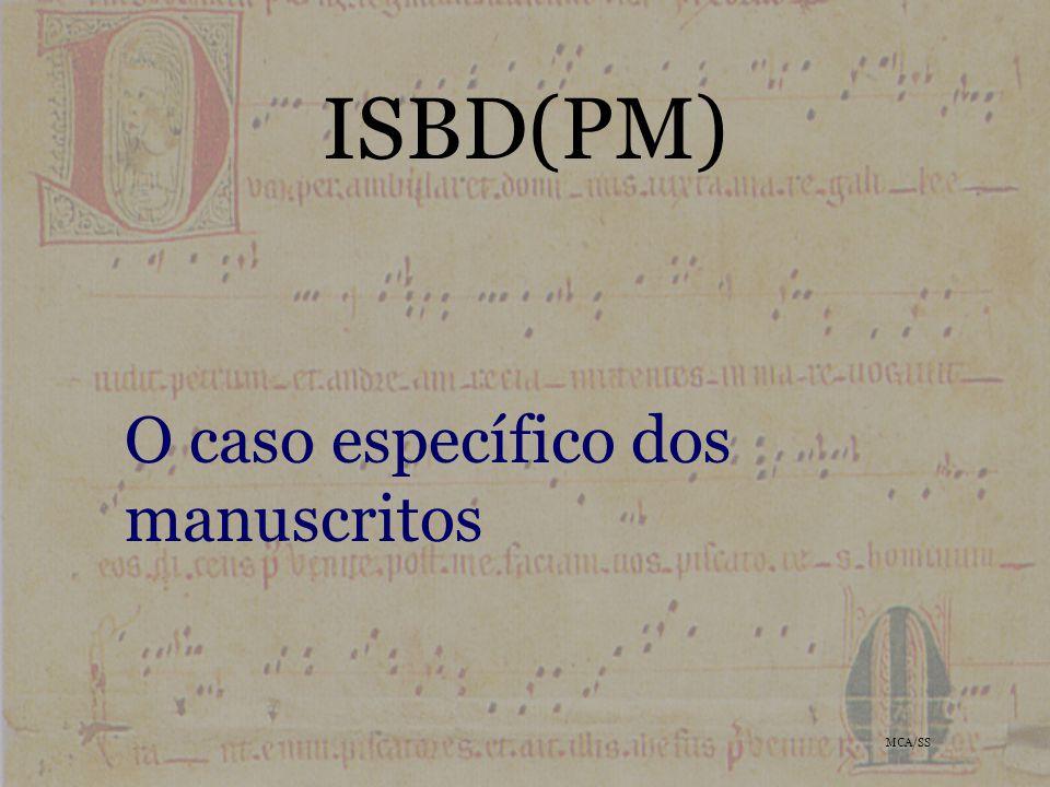 ISBD(PM) O caso específico dos manuscritos MCA/SS