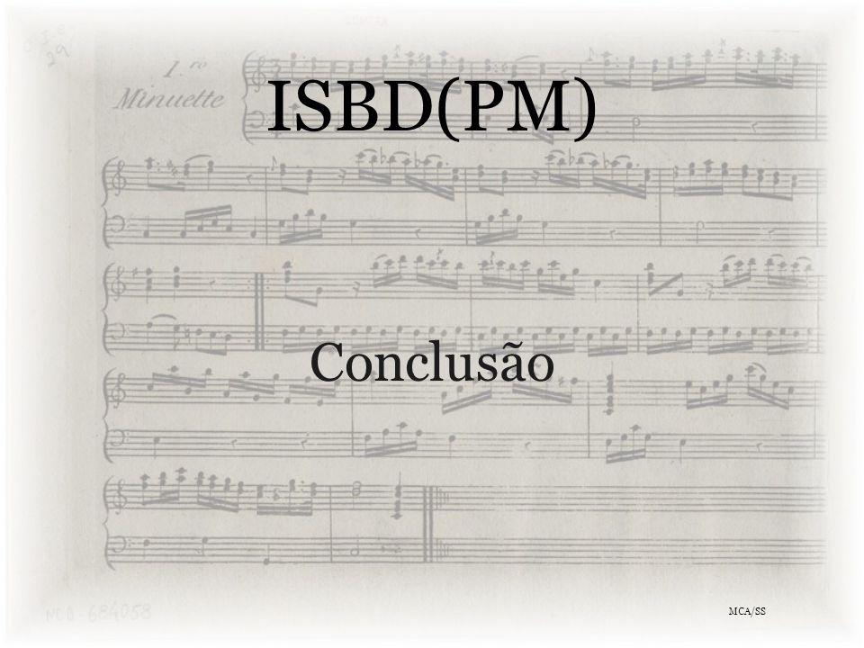 ISBD(PM) Conclusão MCA/SS
