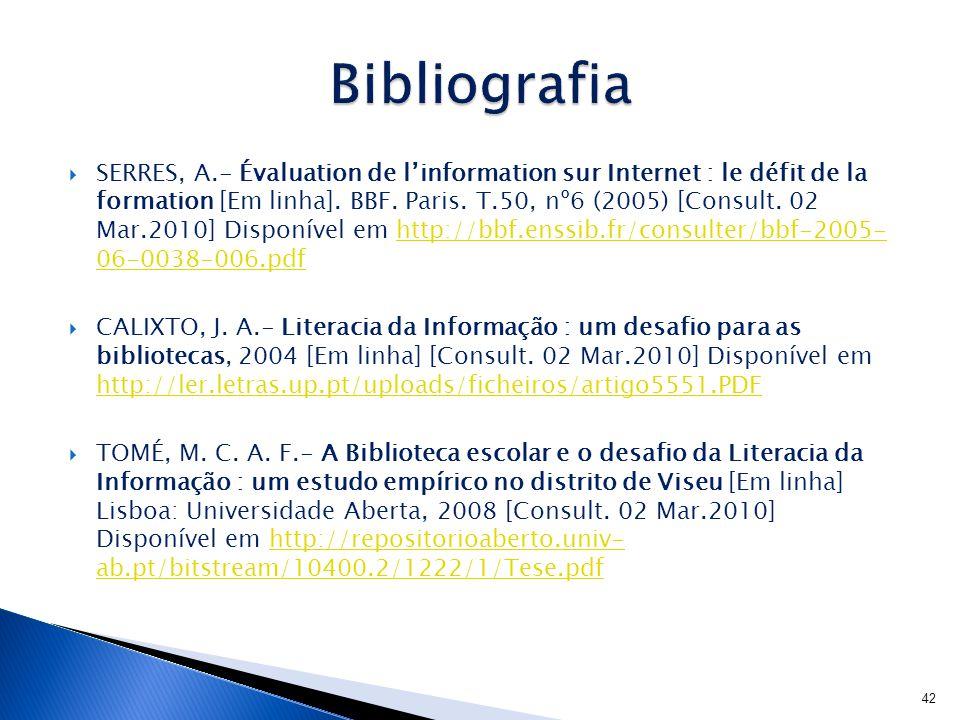  SERRES, A.- Évaluation de l'information sur Internet : le défit de la formation [Em linha].