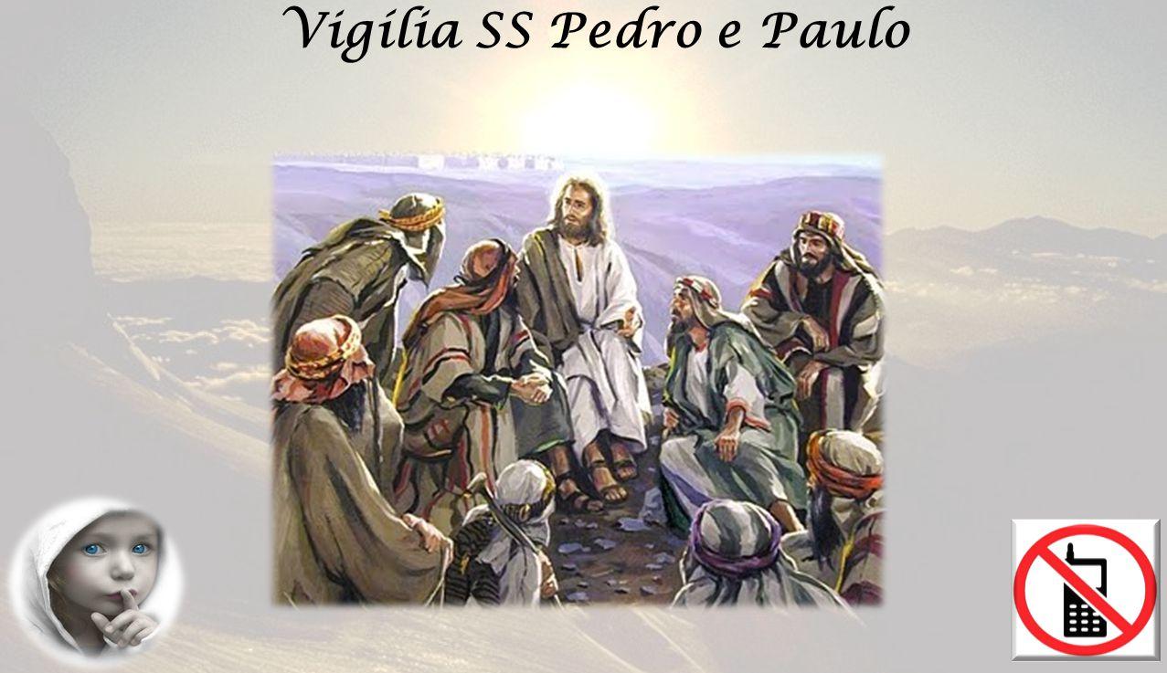 Vigília SS Pedro e Paulo