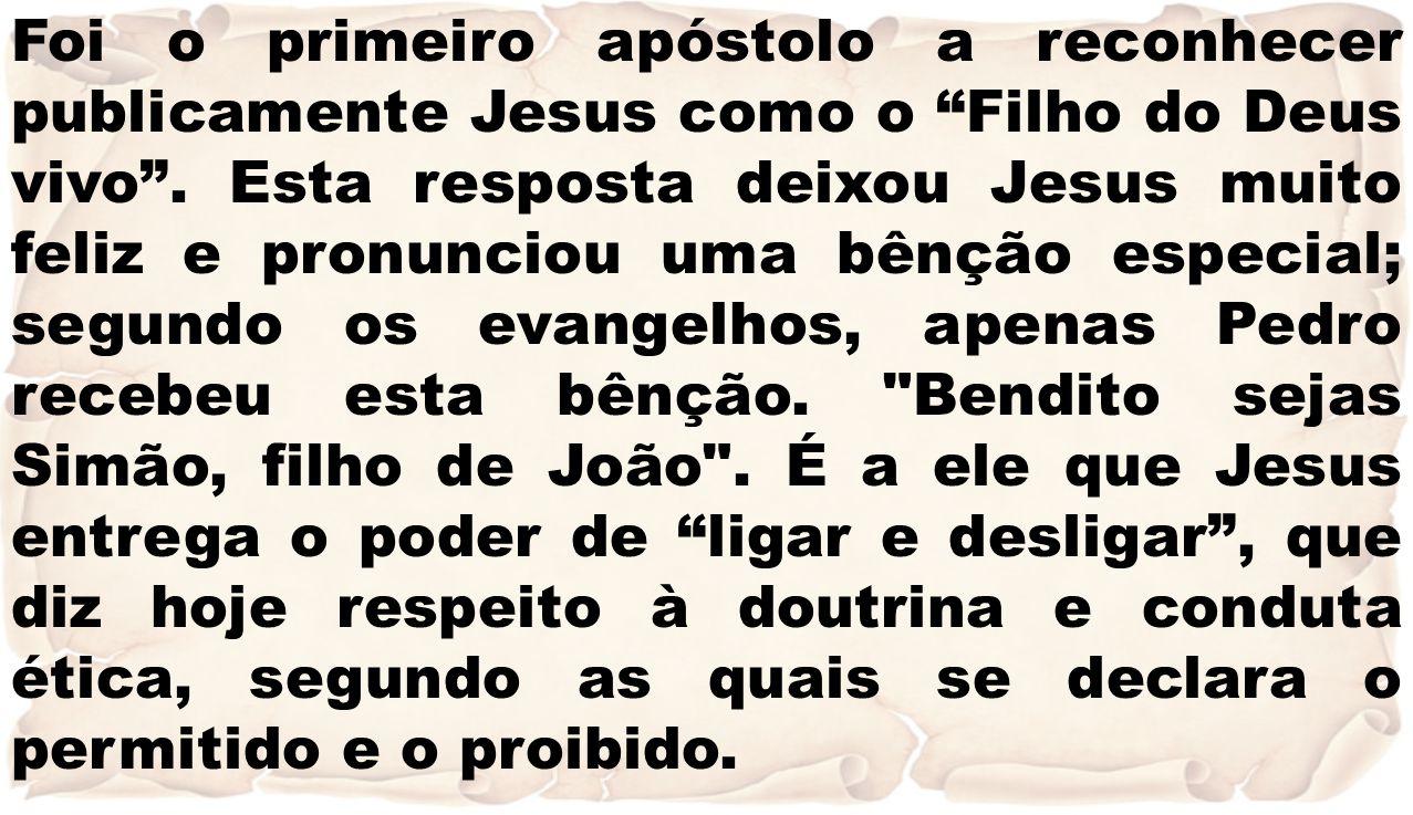 """Foi o primeiro apóstolo a reconhecer publicamente Jesus como o """"Filho do Deus vivo"""". Esta resposta deixou Jesus muito feliz e pronunciou uma bênção es"""