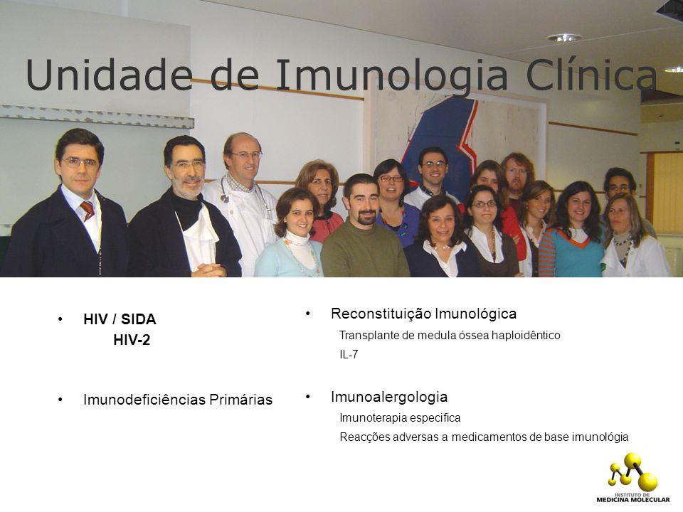 Unidade de Imunologia Clínica Reconstituição Imunológica Transplante de medula óssea haploidêntico IL-7 Imunoalergologia Imunoterapia especifica Reacç