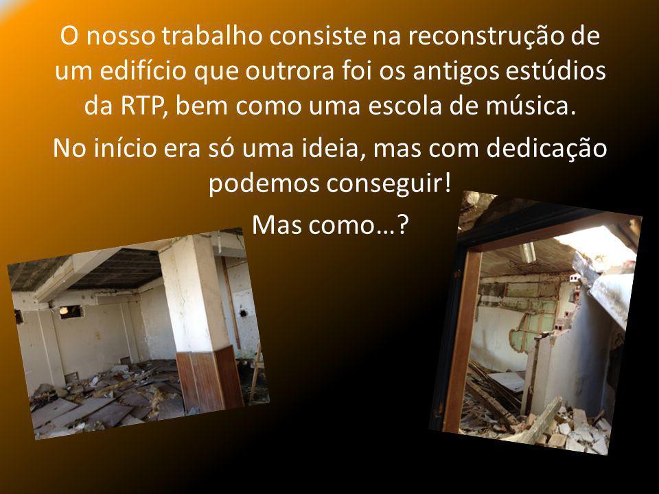 O nosso trabalho consiste na reconstrução de um edifício que outrora foi os antigos estúdios da RTP, bem como uma escola de música.