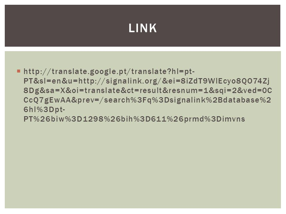  http://translate.google.pt/translate?hl=pt- PT&sl=en&u=http://signalink.org/&ei=8iZdT9WlEcyo8QO74Zj 8Dg&sa=X&oi=translate&ct=result&resnum=1&sqi=2&v