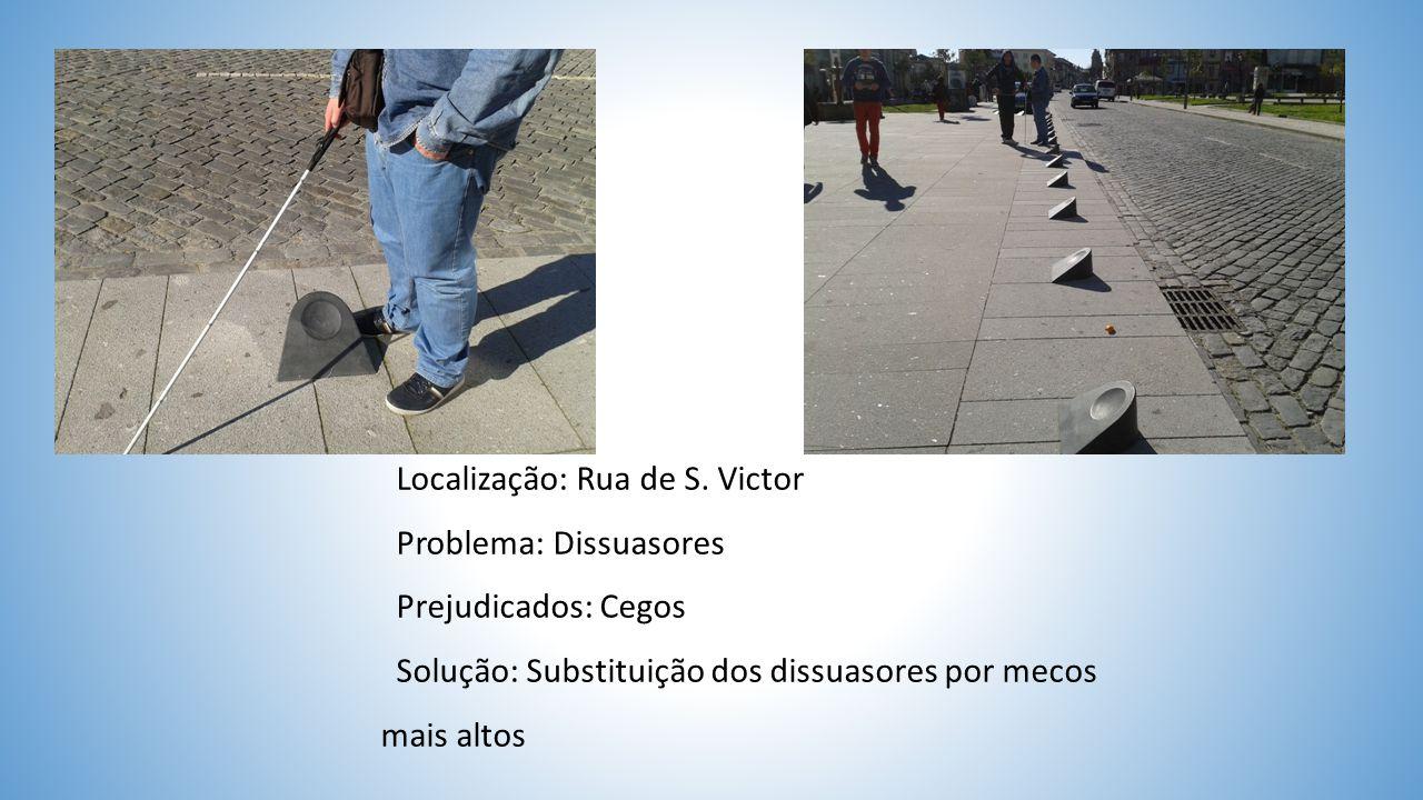 Localização: Rua do Souto Problema: Acidentes da via pública Prejudicados: Cegos Solução: Reparação