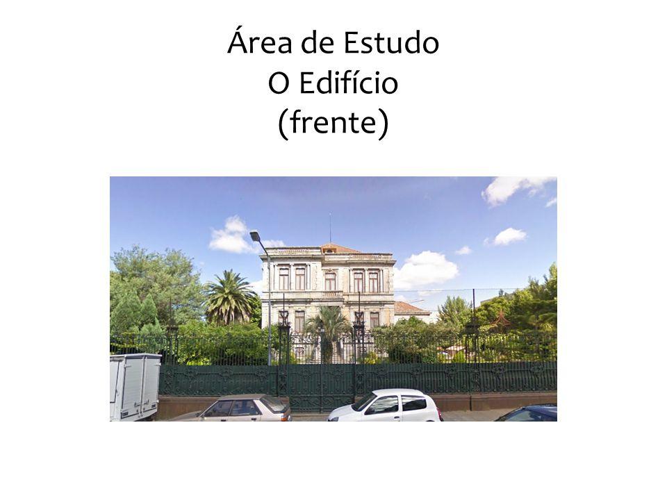 Área de Estudo O Edifício (frente)
