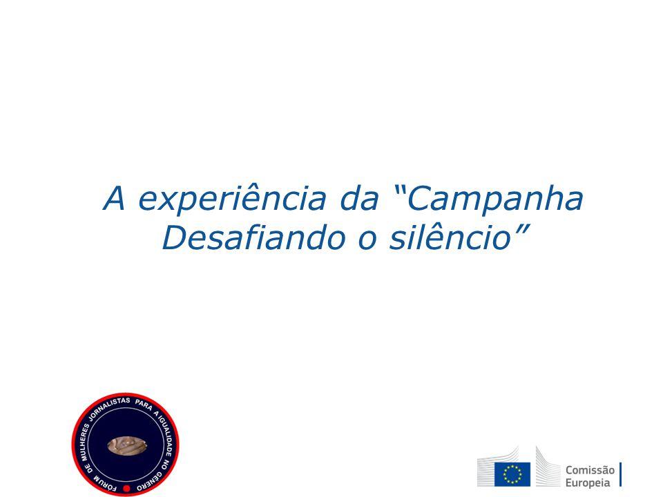 "A experiência da ""Campanha Desafiando o silêncio"""