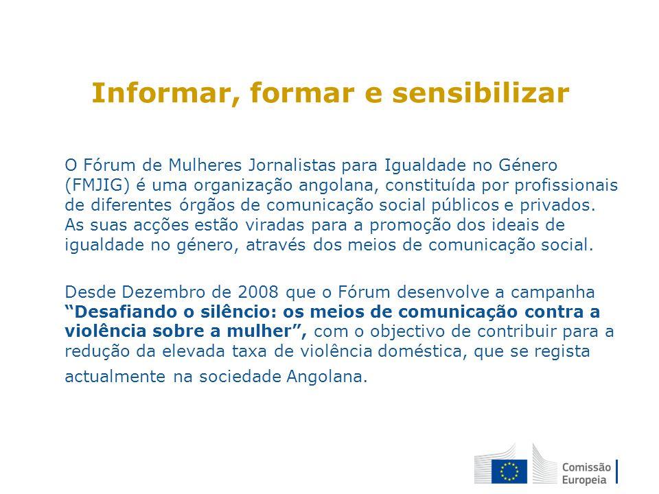 Informar, formar e sensibilizar O Fórum de Mulheres Jornalistas para Igualdade no Género (FMJIG) é uma organização angolana, constituída por profissionais de diferentes órgãos de comunicação social públicos e privados.