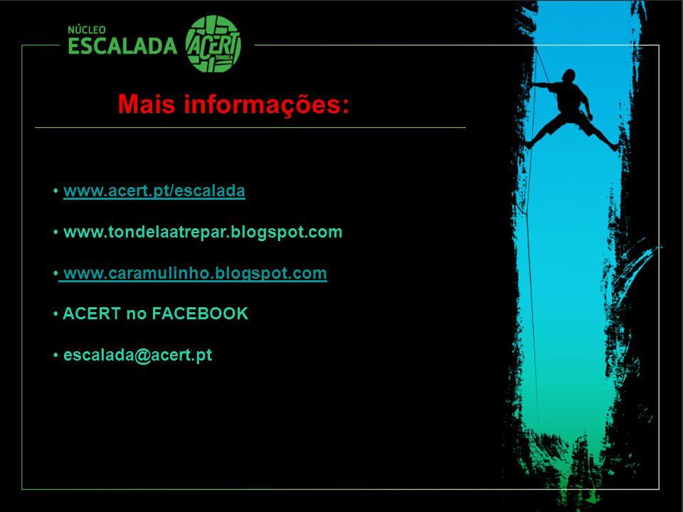 Mais informações: www.acert.pt/escalada www.tondelaatrepar.blogspot.com www.caramulinho.blogspot.com ACERT no FACEBOOK escalada@acert.pt