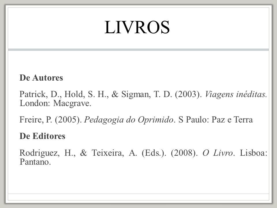 Se tiver nº de edição Domenco, F.H., Humbolt, S. W., & Brotheric, R.