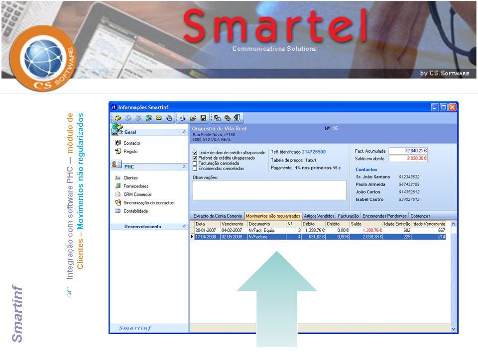  Integração com software PHC – módulo de Clientes – Movimentos não regularizados Smartinf