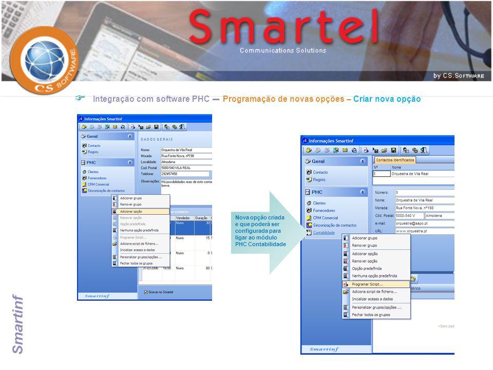  Integração com software PHC – Programação de novas opções – Criar nova opção Nova opção criada e que poderá ser configurada para ligar ao módulo PHC