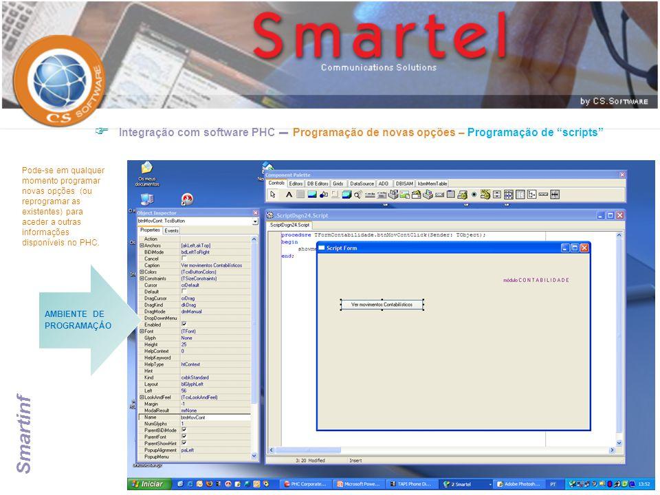 """ Integração com software PHC – Programação de novas opções – Programação de """"scripts"""" AMBIENTE DE PROGRAMAÇÂO Pode-se em qualquer momento programar n"""