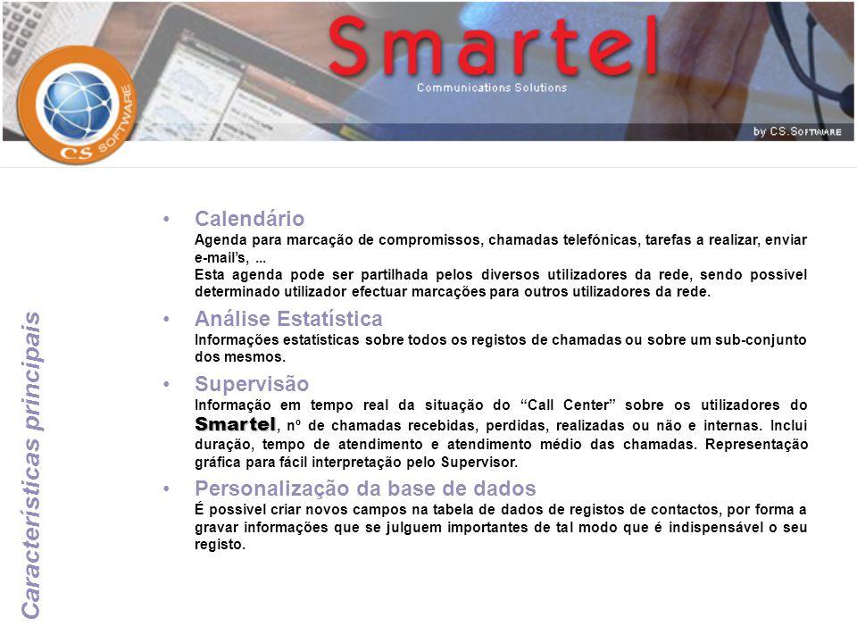 Programação de Scripts Smartel Esta característica permite implementar no Smartel as mais variadas funcionalidades, tais como reacções a eventos, ler e gravar informações em outras bases de dados,...